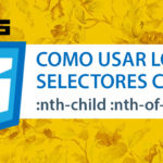 Como usar los selectores de CSS3 pseudo-classes :nth-child y :nth-of-type